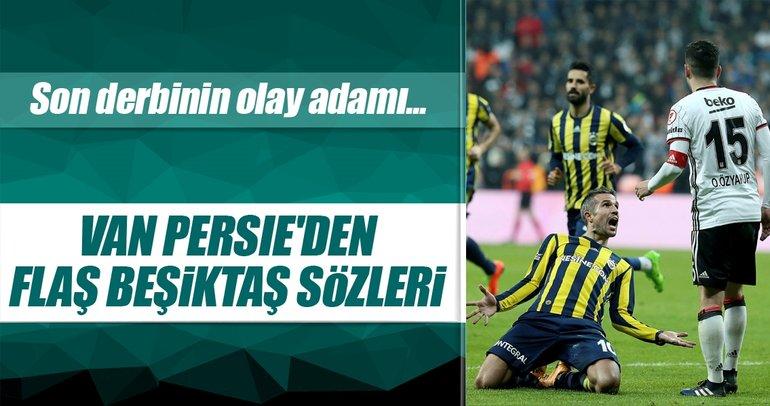 Van Persie'den flaş Beşiktaş açıklaması