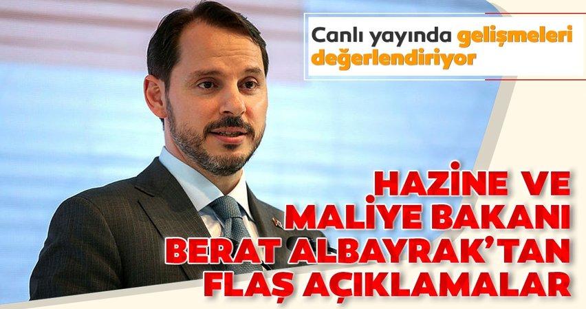 Son dakika: Hazine ve Maliye Bakanı Berat Albayrak'tan gündeme ilişkin önemli açıklamalar