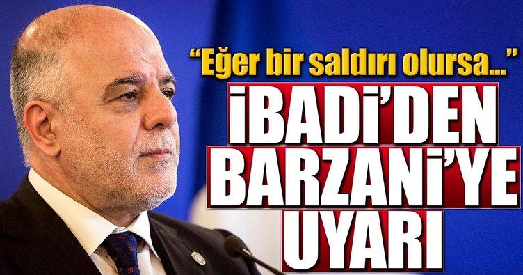 İbadi'den Barzani'ye uyarı