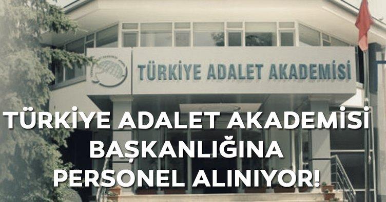 Türkiye Adalet Akademisi işçi alımı yapacak!