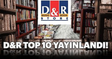 İşte D&R'ın Top 10 listesi!
