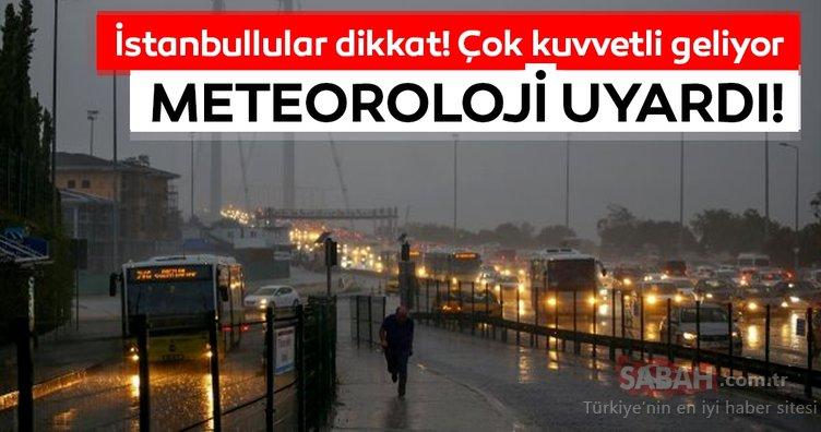 Meteoroloji'den son dakika hava durumu ve yağış uyarısı geldi! İstanbullular dikkat çok yoğun geliyor