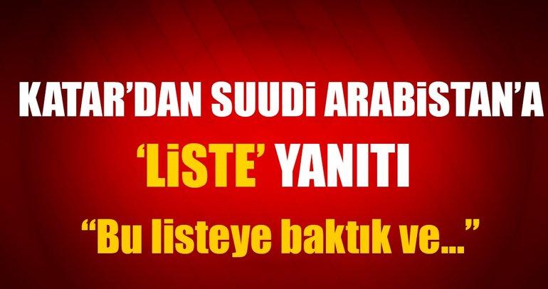Katar'dan Suudi Arabistan'a liste yanıtı!