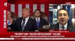 Son Dakika Haberi: ABD Başkanı Donald Trump'tan flaş talep! 3 Kasım'daki ABD Başkanlık seçimleri... | Video