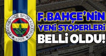 Fenerbahçe'nin yeni stoperleri belli oldu!