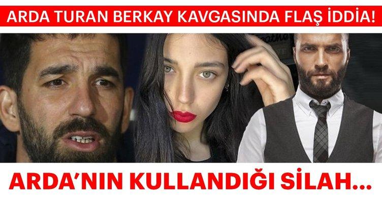 Son dakika haber: Arda Turan - Berkay kavgası flaş gelişme! Arda'nın kullandığı silah...