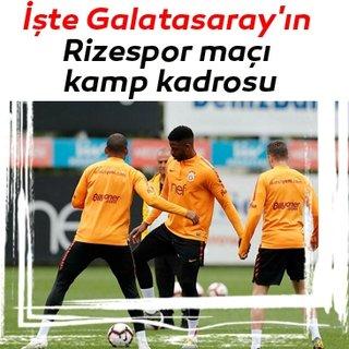 İşte Galatasaray'ın Rizespor maçı kamp kadrosu
