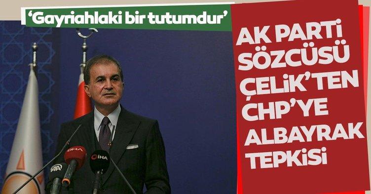 Son dakika: AK Parti Sözcüsü Ömer Çelik'ten CHP'ye Berat Albayrak tepkisi