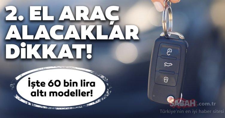 Sahibinden satılık 60 lira altı ikinci el arabalar! Bu listeye bakmadan 2. el otomobil satın almayın