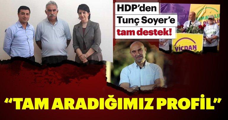 HDP İzmir'de Tunç Soyer'i destekleyeceklerini açıkladı