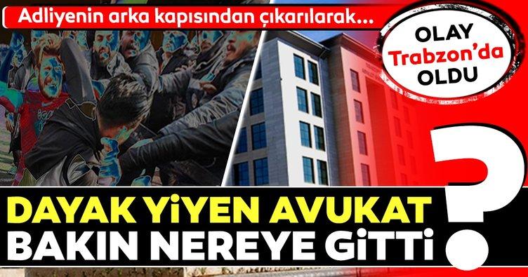 Trabzon'da dayak yiyen avukat önce hastanelik oldu sonra cezaevine girdi