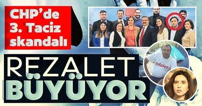 CHP'de 3. taciz skandalı! Rezalet büyüyor