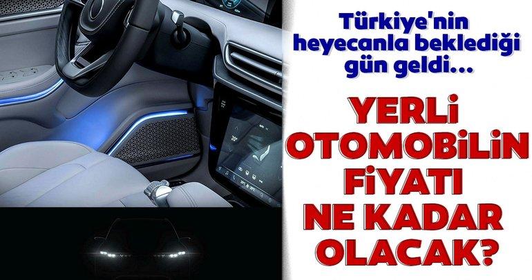 Türkiye'nin heyecanla beklediği gün geldi! Yerli otomobilin fiyatı ne kadar olacak?