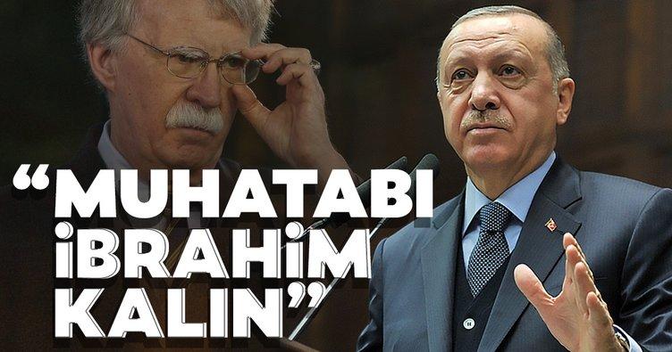 Başkan Erdoğan'dan Bolton açıklaması!