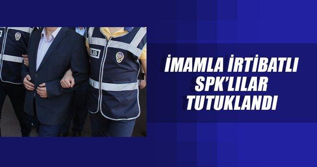İmamla irtibatlı SPK'lılar tutuklandı