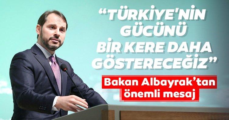 Son dakika   Bakan Albayrak'tan önemli açıklama: Türkiye'nin gücünü bir kere daha göstereceğiz