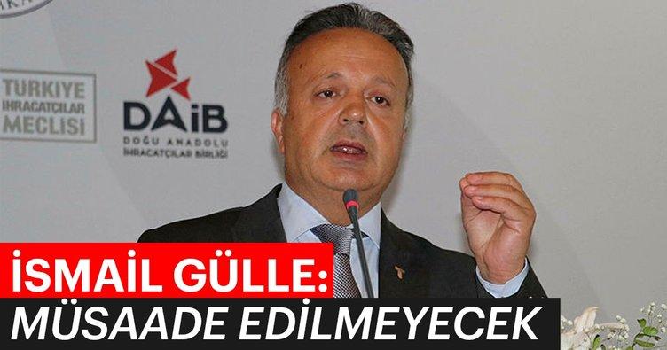 TİM Başkanı İsmail Gülle: Kafasına göre zam yapanlara müsaade edilmeyecek