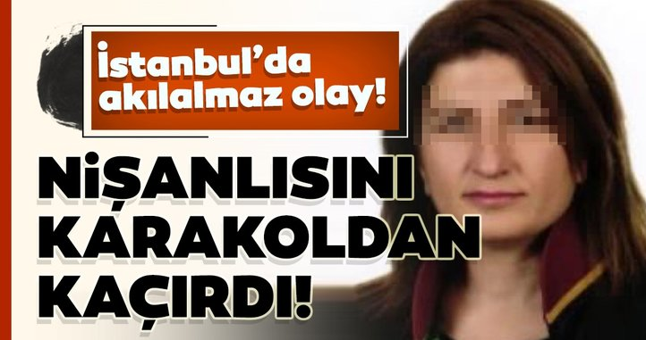 Avukat, gözaltına alınan nişanlısını karakoldan kaçırdı!