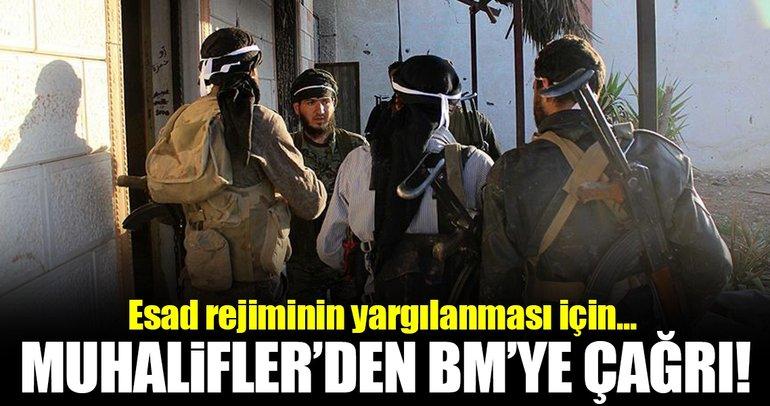 Suriyeli muhaliflerden BM'ye çağrı!