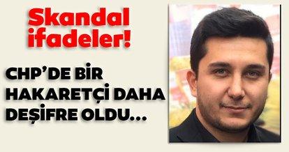 CHP'de bir hakaretçi daha deşifre oldu!