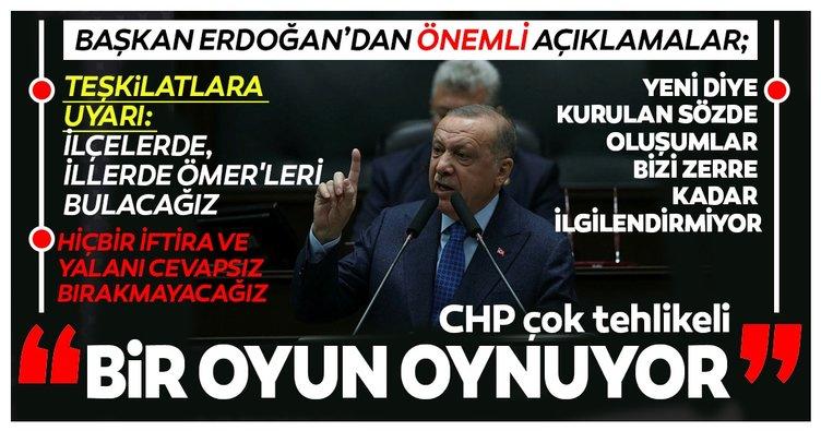 Başkan Erdoğan'dan son dakika açıklamaları: CHP çok tehlikeli bir oyun oynuyor
