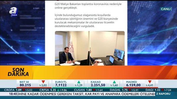 Bakan Albayrak Twitter'dan duyurdu: G20 Maliye Bakanları toplantısı koronavirüs nedeniyle online gerçekleşti | Video