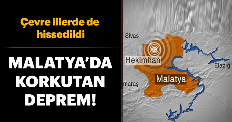Last moment ... An earthquake occurred in Malatya! An earthquake was felt in the neighboring provinces.