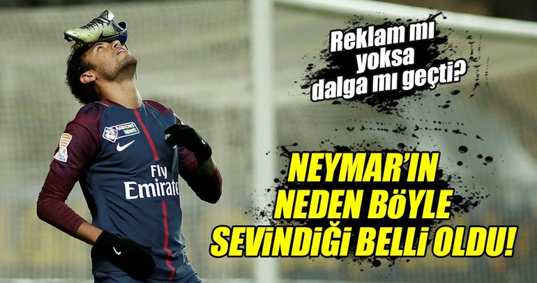 Neymar'ın gol sevincinin sırrı ortaya çıktı