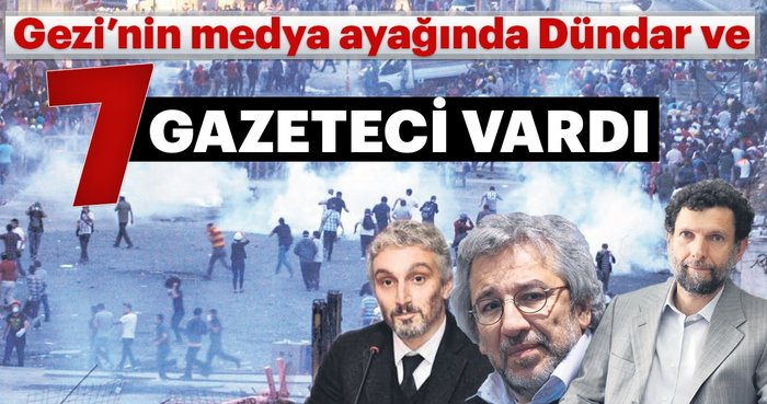 Gezi'nin medya ayağında Dündar ve 7 gazeteci vardı
