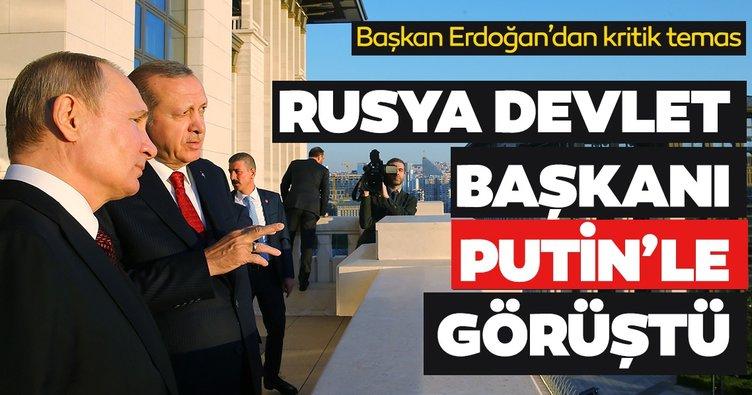 Son dakika: Başkan Erdoğan Rusya Devlet Başkanı Putin ile görüştü!