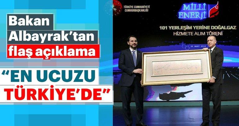 Bakan Albayrak: En ucuz doğalgaz T��rkiye'de