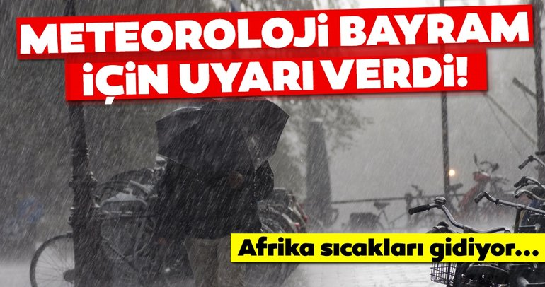 SON DAKİKA HAVA DURUMU UYARISI: Afrika sıcakları gidiyor, yerine balkanlardan soğuk hava geliyor! Meteoroloji uyardı: Bayram'da hava nasıl olacak?