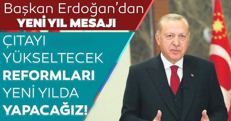 Çıtayı yükseltecek reformları yeni yılda yapacağız