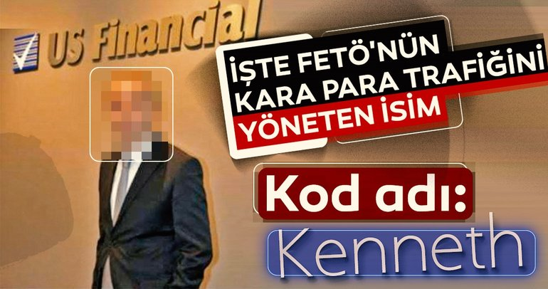 """""""Kenneth"""" Ümit Peçen FETÖ'nün yasadışı parasını yönetiyor"""