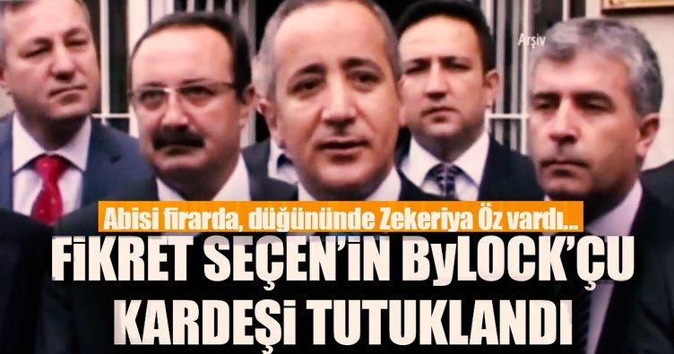 Firari savcının avukat kardeşi Bylock'tan tutuklandı
