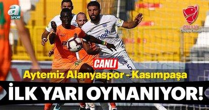 CANLI | Aytemiz Alanyaspor - Kasımpaşa