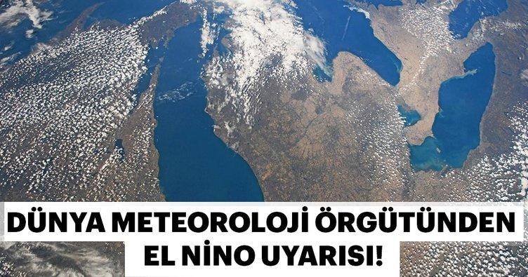 Dünya meteorolojı örgütünden El Nino uyarısı