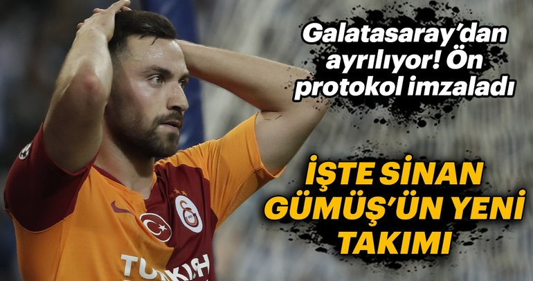 Galatasaray'dan ayrılıyor! İşte Sinan Gümüş'ün yeni takımı