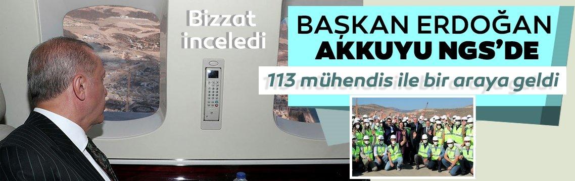 Başkan Erdoğan Akkuyu NGS'de: Bizzat inceledi, bilgi aldı...