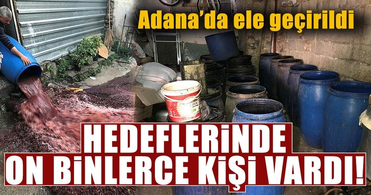 Adana'da 5 ton 235 litre sahte rakı ele geçirildi