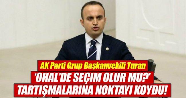 AK Parti Grup Başkanvekili Turan'dan o eleştirilere yanıt!