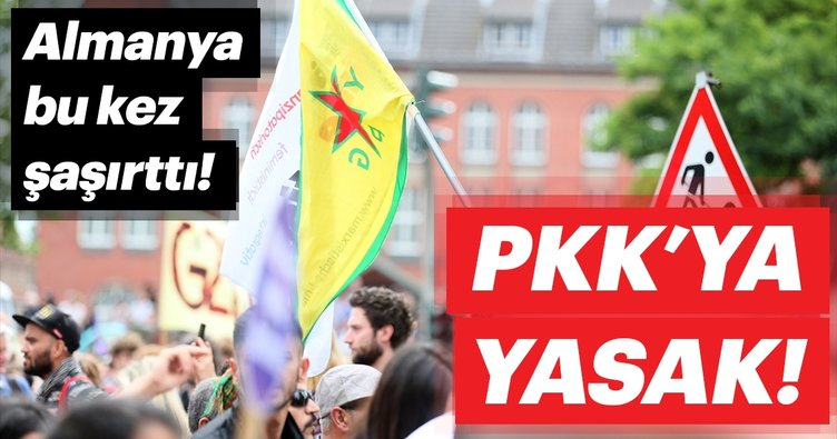 Almanya bu kez şaşırttı PKK'ya yasak