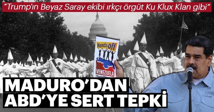 Maduro'dan ABD yönetimine Ku Klux Klan benzetmesi