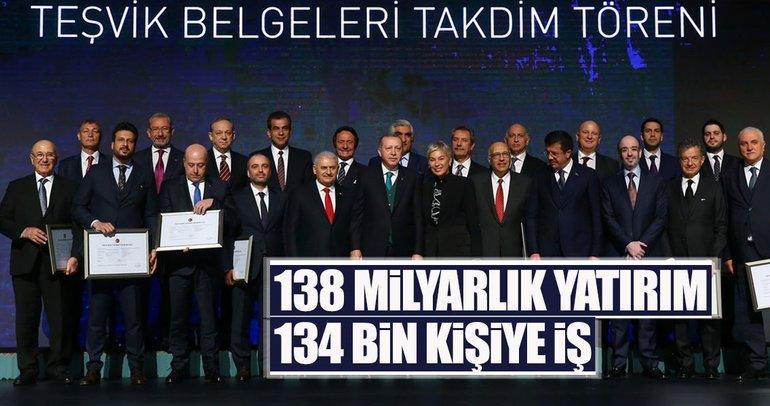 138 milyarlık yatırım 134 bin kişiye iş