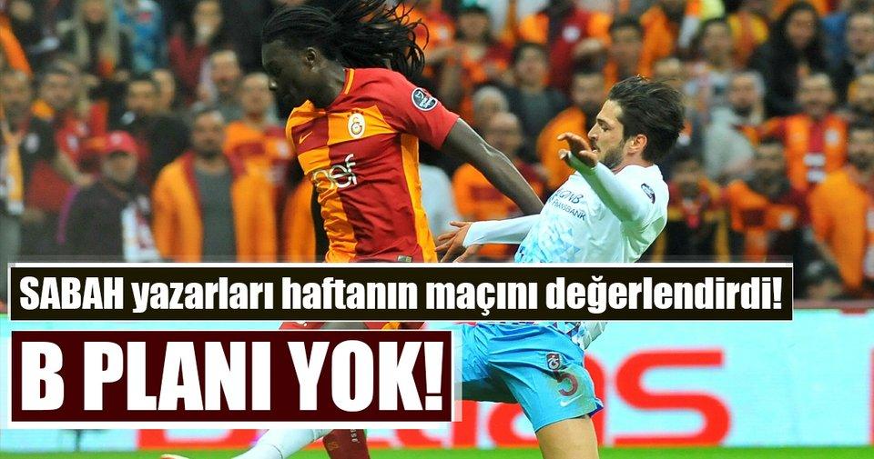 Yazarlar, Trabzonspor - Galatasaray maçını yorumladı