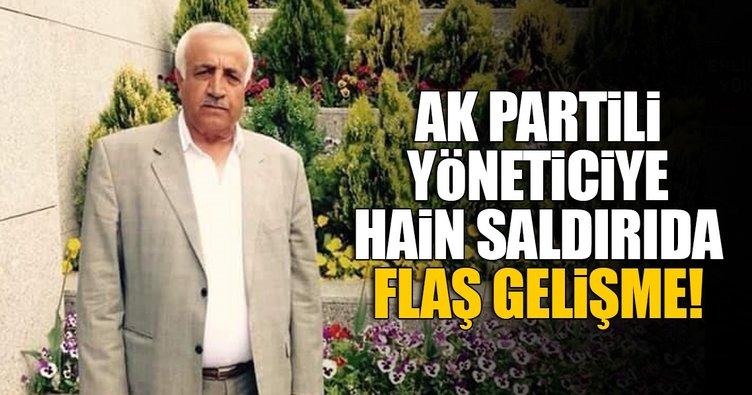 AK Partili yöneticiye hain saldırıda flaş gelişme