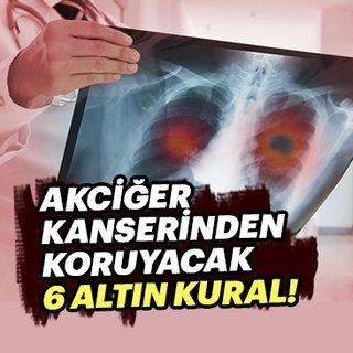 Akciğer kanserinden korunmak için 6 altın kural!