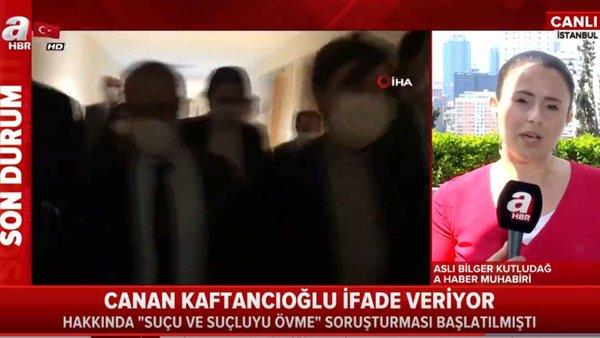 Canan Kaftancıoğlu ifade vermek için adliyede