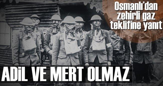 Osmanlı'dan zehirli gaz teklifine yanıt: Adil ve mert olmaz