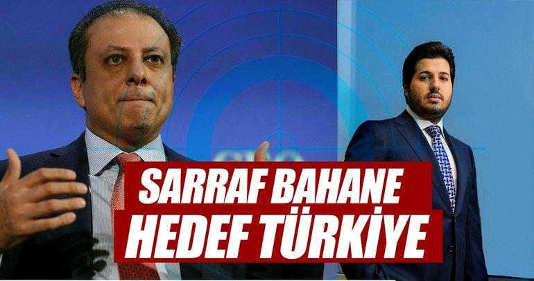 Sarraf bahane hedef Türkiye